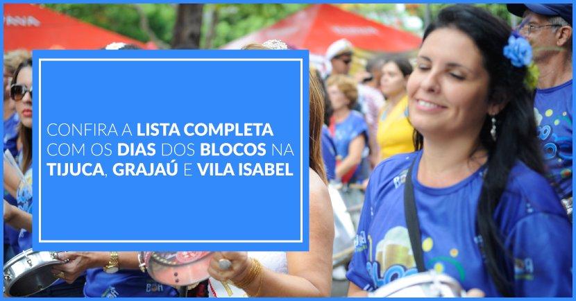 Confira a Lista Completa Com os Dias dos Blocos na Tijuca, Grajaú e Vila Isabel