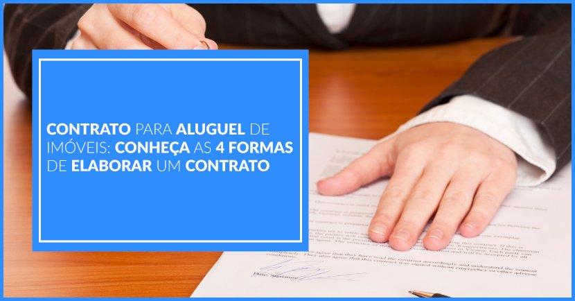 Contrato Para Aluguel De Imóveis Conheça As 4 Formas De