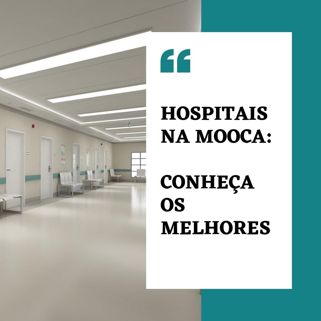 Hospitais na Mooca